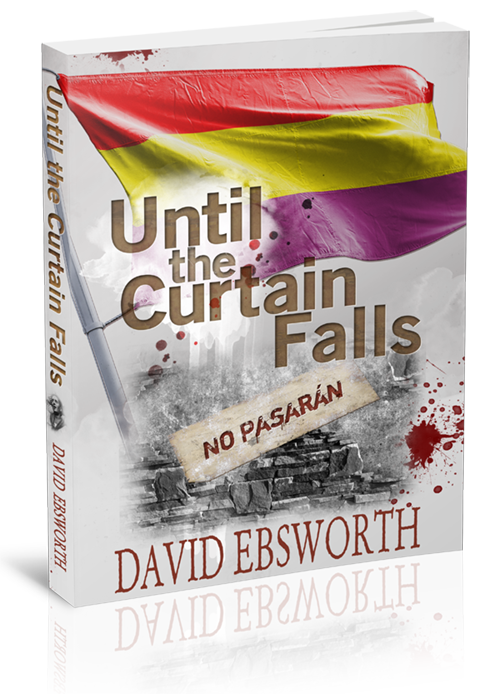 Until the Curtain Falls sixth book by David Ebsworth