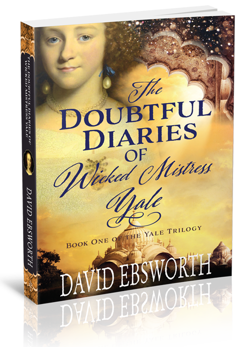 The Doubtful Diaries of Wicked Mistress Yale book by David Ebsworth