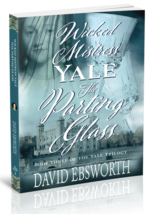 Mistress Yale's Diaries The Parting Glass book by David Ebsworth