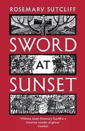 Rosemary Sutcliff's %22Sword at Sunset%22